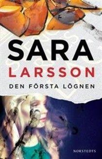 Boktokig: Den första lögnen av Sara Larsson