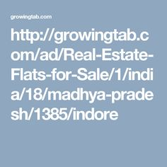 2 BHK Flat in INDORE, buy 2 BHK Flat in INDORE, buy Flat in INDORE, buy 2 BHK Apartments in INDORE, 3 BHK Flat in INDORE, buy 3 BHK Flat in INDORE, buy 3 BHK Apartments in INDORE, 1 BHK Flat in INDORE, buy 1 BHK Flat in INDORE, buy 1 BHK Apartments in INDORE http://growingtab.com/ad/Real-Estate-Flats-for-Sale/1/india/18/madhya-pradesh/1385/indore