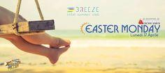 EASTER MONDAY - OTHER - 20170417 - Breeze Summer Club - Clicca per maggiori info >>