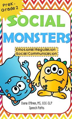 "PreK-grade 2 children will love meeting the Social Monsters!  Students become ""monster trainers"" and guide their monster through activities that teach emotional regulation and social communication!"