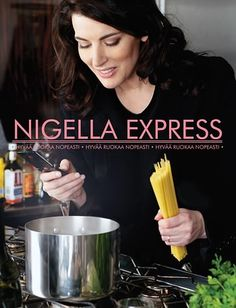 """Read """"Nigella Express Good Food Fast"""" by Nigella Lawson available from Rakuten Kobo. Nigella Lawson and her style of cookery have earned a special place in our lives, symbolizing all that is best, most ple. Nigella Lawson, Sesame Peanut Noodles, Fast Good, Mint Salad, Best Cookbooks, Slow Roast, Cookery Books, My Cookbook, Thermomix"""