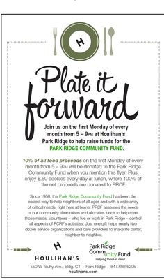 Dine at Houlihan's Park Ridge on the first Monday of each month and 10% of food proceeds will go to the Park Ridge Community Fund!