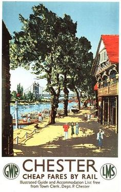 Chester, GWR by Claude Muncaster Posters Uk, Train Posters, Railway Posters, Retro Posters, British Travel, Vintage Travel Posters, Poster Vintage, Nostalgia, Illustrations
