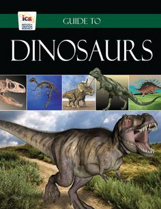 Guide to Dinosaurs from Institute for Creation Research Review | Tales of a Homeschool Family