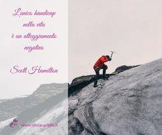L'unico handicap nella vita è un atteggiamento negativo. Scott Hamilton  #MotivationalMonday #SilviaCarielloConsulenteInformatico #Motivational #Motivazionali #Citazioni