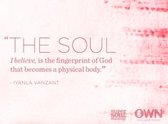 "Iyanla Vanzant's definition of the soul is breathtaking. Hear what else she and other guests had to say about the ""big questions"" this Sunday at 11AM/10c on OWN."