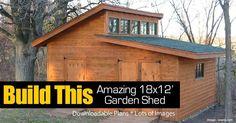 Build An Amazing 18×12 Garden Shed