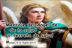Mensaje del Ángel de SALUD Y DECRETO PARA LA SALUD + DECRETO PARA LA PROSPERIDAD…