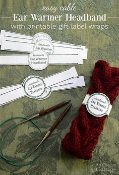 Free Printable Gift Labels for Easy Knitted Cable Headbands {+ Cable Tutorial} : Free printable label wraps make easy cable knitted ear warmer headbands a perfect gift. Knitting Projects, Crochet Projects, Quick Knits, Handmade Tags, Gift Labels, Crochet Gifts, Knitted Gifts, Easy Knitting, Knitting Yarn