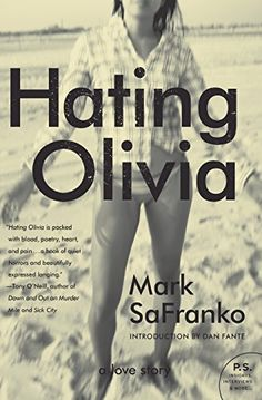 Hating Olivia: A Love Story by Mark SaFranko http://www.amazon.com/dp/0061979198/ref=cm_sw_r_pi_dp_GW4Evb06F9FBC