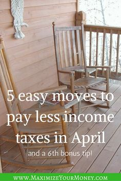 Don't pay more in income taxes than you're required to! Here are 5 (and a half) moves to help you pay less in taxes - legally of course! via @maximizemoney