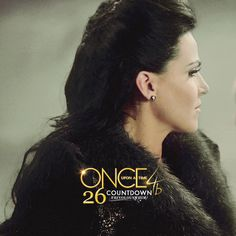 26 Days to Go and Regina Beautiful As Always when will she finally meet her prince charming? We're here for you Regina xx