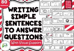 For students who are learning English beginning to write sentences can be challenging due to spelling, word order, use of articles and unknown vocabulary.' Writing Simple Sentences to Answer Questions' is a helpful resource for the introduction to writing simple sentences. The visual support aids c... Eal Resources, Reading Resources, Teacher Resources, Teaching Ideas, Teaching Materials, School Resources, Use Of Articles, Simple Sentences, Writing Sentences