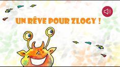 Histoire pour enfants - Un Rêve pour Zlogy - Livre animé et audio