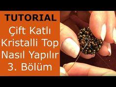 Çift Katlı Kristalli Top Nasıl Yapılır? Bölüm 3 - YouTube