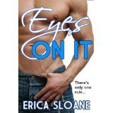 Eyes On It (Erotica) (Kindle Edition)By Erica Sloane