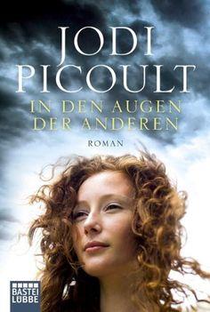 In den Augen der anderen: Roman von Jodi Picoult und weiteren, http://www.amazon.de/dp/3404168240/ref=cm_sw_r_pi_dp_PqFltb0DY2G0V