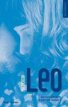 Les Reines de la Nuit: Leo [Tome 1] de Mia Sheridan