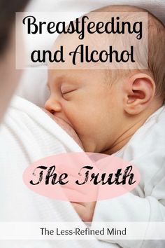 Your diet is crucial when breastfeeding your baby, so it's essential you're armed with the facts about how alcohol can effect your milk and your little one. Unfortunately, most information available is inaccurate or misleading. This post gives you the TRUTH about breastfeeding and alcohol.
