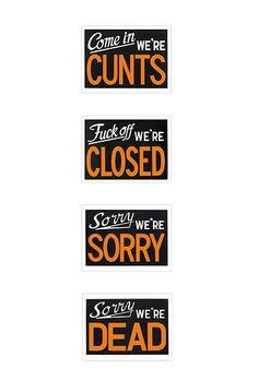 Signs that speak my mind