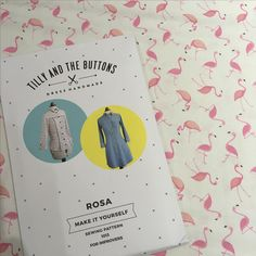 Look what else has arrived!! The gorgeous Rosa pattern from Tilly and the Buttons. We even have the flamingo fabric for it.