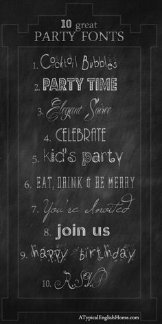 A Typical English Home: My Favorite Celebration and Party Fonts. 1. Cocktail Bubbly 2. Budmo Jiggler 3. Mardian 4. AR Bonnie 5. ScrapItUp 6. Dalle 7. Windsong 8.Nevis 9. PW Happy New Year 10. Volutes