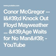 Conor McGregor Vs Floyd Mayweather Trash Talk Compilation ...
