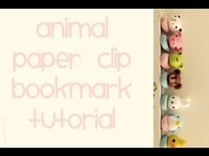 Polymer Clay Tutorial: How to make a Kawaii Animal Paperclip Bookmark - YouTube