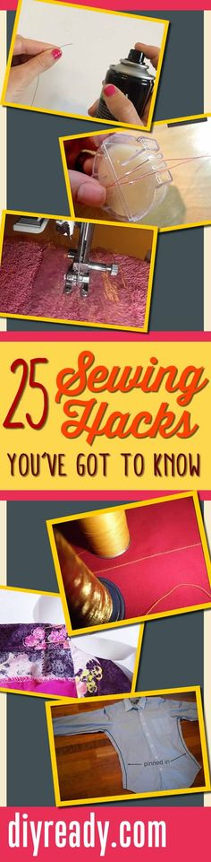 25 Best Sewing Hacks and DIY Sewing Tips: After sewing for years I've naturally acquired a handful of tips and tricks. I've gathered together 25 of my favorites just for you. Check out the best sewing hacks out there, and you'll be master of the machine in no time. Sewing Tips, Free Sewing Tutorials and Patterns and DIY Sewing Projects http://diyready.com/25-sewing-hacks-you-wont-want-to-forget/ #diy #sewing #diyprojects #tutorials #crafts