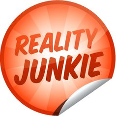 Reality Junkie - You've revealed your interest as a Reality Junkie! That's 5 check-ins on Reality Junkie-themed items. Keep checking-in to this theme to level-up to Gold!