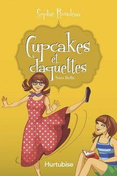 Couverture de Cupcakes et claquettes Tome 5 - Sans flafla