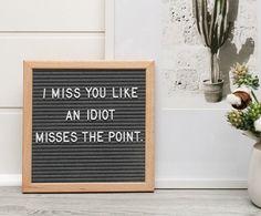 Word Board, Quote Board, Message Board, Felt Letter Board, Felt Letters, Sign Quotes, Me Quotes, Qoutes, Quotations