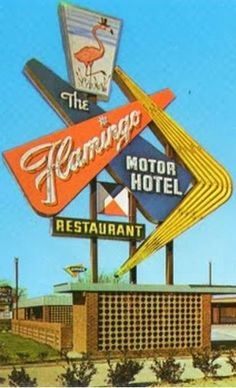 The Flamingo Restaurant and Hotel neon sign Retro Signage, Retro Font, Signage Design, Vintage Hotels, Vintage Travel, Roadside Signs, Roadside Attractions, Rockabilly, Vintage Neon Signs