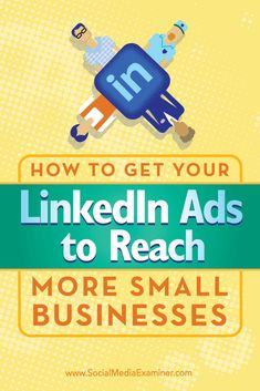 Do you want to reach LinkedIn users who work at small- or medium-sized businesses? Do you use LinkedIn ads? In this article, you'll discover how to reach more small- and medium-sized businesses via unique LinkedIn ad targeting. Via @smexaminer.