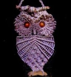 Free macramé owl pattern. Everyone had one of these I their home in the 70's   Very retro!