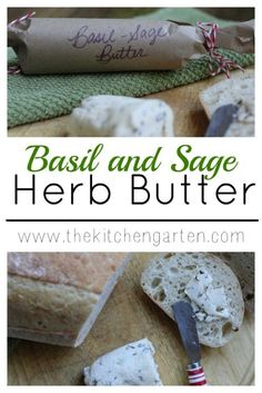 Basil and Sage compound butter uses extra garden herbs and is a quick and easy DIY gift. For this herb butter recipe, use any herb combination on hand! Sage Butter, Honey Butter, Herb Butter, Basil Butter Recipe, Basil Recipes, Herb Recipes, Sage Recipes, Cheese Recipes, Vegan Recipes