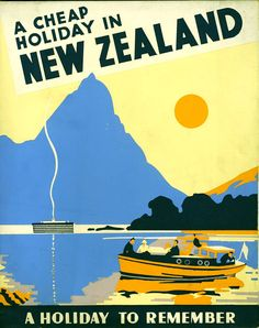 Art australia, nz & south pacific new zealand mitre peak milford sound vintage travel advertisement poster print New Zealand Holidays, New Zealand South Island, Theory Of Love, Milford Sound, Cheap Holiday, Diy Gifts For Kids, Travel Brochure, Mural Painting, Travel Scrapbook