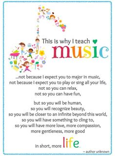 This is why I teach Music