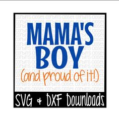 Mamas Boy SVG * Mama's Boy SVG Cut File - dxf & SVG Files - Silhouette Cameo/Cricut by CorbinsSVGCuts on Etsy