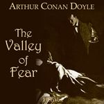 The Valley of Fear by Sir Arthur Conan Doyle (at Librivox.org)