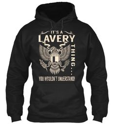 Its a LAVERY Thing #Lavery