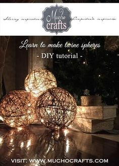 Twine Spheres - DIY TUTORIAL - A BIG Impact with a small budget! Twine spheres are the A BIG Impact with a small budget! Twine spheres are the Festival Diy, Diy Fest, Diy Luminaire, Diy Lampe, Christmas Lights, Christmas Crafts, Christmas Decorations, Xmas, Reception Decorations