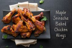 Maple Sriracha Baked Chicken Wings - these baked sweet and spicy wings are amazing!