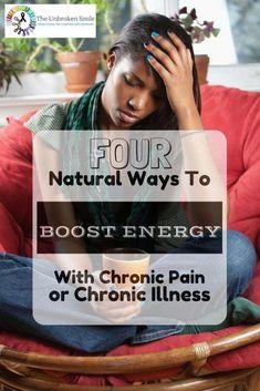 96e098a381fce 4 Natural Ways To Boost Energy With Chronic Pain or Chronic Illness   chronicfatiguediagnosis  chronicfatigueremedies