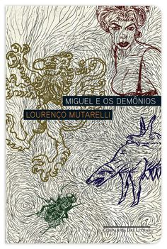 """Miguel e os Demônios"", Lourenço Mutarelli: Kiko Farkas"