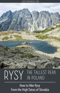Rysy is the tallest peak in Poland. Learn how to hike to the peak of Rysy from the High Tatras of Slovakia. #rysy #hightatras #slovakia #hiking #adventuretravel