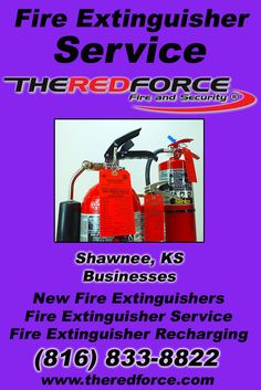 Fire Extinguisher Service Shawnee, KS (816) 833-8822 We're The Red Force Fire and Security. Call Today and Discover the Complete Source for all Your Fire Protection!