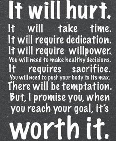 Dedication, willpower, sacrifice...it's worth it!