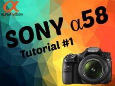 Sony Alpa A58 - Tutorial #1 Camera tour [EN]