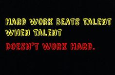 Quote of the Day ! #hardwork #workhardplayhard #talent #motivationalthursday #nevergiveup